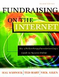 Fundraising on the Internet The ePhilanthropyFoundation.Orgs Guide to Success Online