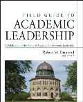 Field Guide to Academic Leadership (Jossey-Bass Higher and Adult Education Series) Cover