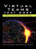 Virtual Teams That Work Creating Conditions for Virtual Team Effectiveness