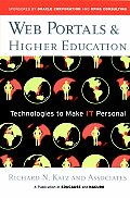 Web Portals & Higher Education Technologies to Make It Personal