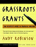Grassroots Grants: An Activist's Guide to Proposal Writing (Chardon Press Series)