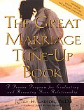 Great Marriage Tune Up Book A Proven Program for Evaluating & Renewing Your Relationship