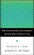 Rethinking Student Affairs Practice (Jossey-bass Higher and Adult Education Series) Cover