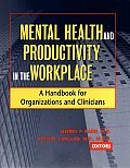 Mental Health and Productivity in the Workplace (03 Edition)