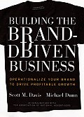 Building the Brand Driven Business: Operationalize Your Brand to Drive Profitable Growth (Jossey-Bass Business & Management) Cover
