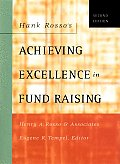 Hank Rossos Achieving Excellence in Fund Raising