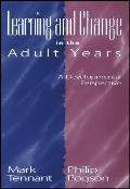 Learning and Change in the Adult Years (Jossey-Bass Higher and Adult Education)