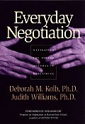 Everyday Negotiation: Navigating the Hidden Agendas in Bargaining (Jossey-Bass Business & Management)