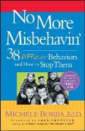 No More Misbehavin': 38 Difficult Behaviors and How To Stop Them Cover