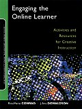 Jossey-Bass Guides to Online Teaching and Learning #01: Engaging the Online Learner: Activities and Resources for Creative Instruction Cover