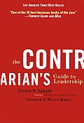 The Contrarian's Guide to Leadership (Warren Bennis Signature Series) Cover