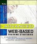 Advanced Web Based Training Strategies Unlocking Instructionally Sound Online Learning