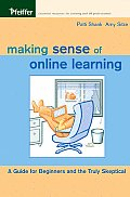 Making Sense of Online Learning: A Guide for Beginners and the Truly Skeptical