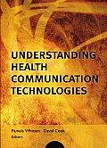 Understanding Health Communication Technologies
