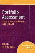 Portfolio Assessment: Uses, Cases, Scoring, and Impact
