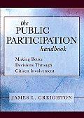 Public Participation Handbook Making Better Decisions Through Citizen Involvement