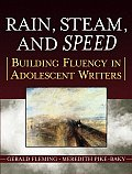 Rain, Steam, and Speed: Building Fluency in Adolescent Writers (Jossey-Bass Education Series) Cover