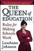 Queen of Education Rules for Making Schools Work