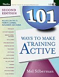 101 Ways to Make Training Active With CDROM