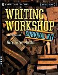Writing Workshop Survival Kit: Grades 5-12