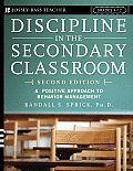 Discipline in the Secondary Classroom A Positive Approach to Behavior Management
