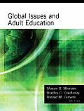 Global Issues and Adult Education: Perspectives from Latin America, Southern Africa, and the United States (Jossey-Bass Higher and Adult Education)
