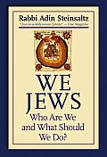 We Jews Who Are We & What Should We Do