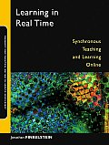 Learning in Real Time: Synchronous Teaching and Learning Online (Jossey-Bass Online Teaching and Learning)