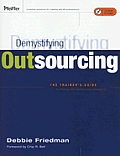 Demystifying Outsourcing: The Trainer's Guide to Working with Vendors and Consultants [With CDROM] [With CDROM]