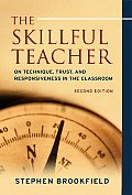 Skillful Teacher On Technique Trust & Responsiveness in the Classroom