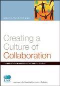 Creating a Culture of Collaboration The International Association of Facilitators Handbook