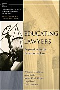 Educating Lawyers Preparation for the Profession of Law