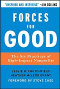 Forces for Good The Six Practices of High Impact Nonprofits