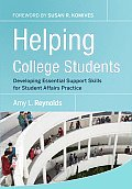 Helping College Students Developing Essential Support Skills for Student Affairs Practice