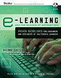 eLearning & the Science of Instruction Proven Guidelines for Consumers & Designers of Multimedia Learning