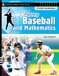 Fantasy Baseball and Mathematics: Student Workbook