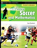 Fantasy Soccer & Mathematics Student Workbook