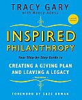 Inspired Philanthropy Your Step By Step Guide to Creating A Giving Plan & Leaving a Legacy 3rd Edition