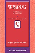Grapes of Wrath or Grace?: First Lesson Sermons for Pentecost First Third, Cycle C