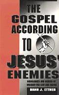 The Gospel According to Jesus' Enemies: Services and Sermons for Lent