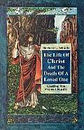 Life Of Christ & The Death Of A Loved On