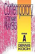 Contemporary Lectionary Prayers: Cycle a