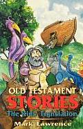 Old Testament Stories: The Kids' Translation