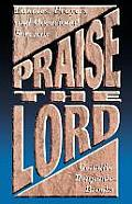 Praise the Lord: Litanies, Prayers and Occasional Services