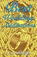 Best Wedding Meditations An Anthology
