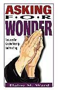Asking for Wonder
