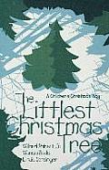 The Littlest Christmas Tree: A Children's Christmas Play
