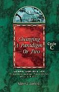 Changing a Paradigm - Or Two: Gospel Lesson Sermons for Pentecost First Third, Cycle C