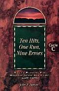 Ten Hits, One Run, Nine Errors: Gospel Lesson Sermons for Pentecost Last Third, Cycle C