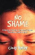 No Shame: A Study of Six New Testament Women (Includes Leader's Notes)